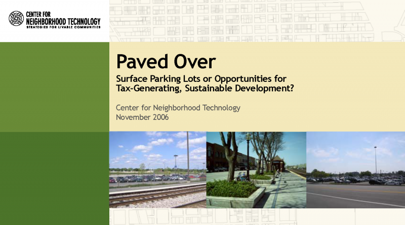 Paved Over: Surface Parking Lots or Opportunities for Tax-Generating, Sustainable Development?