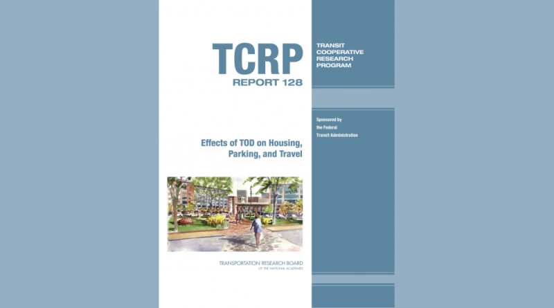 TCRP Report 128: Effects of TOD on Housing, Parking, and Travel