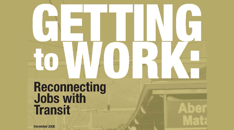 Getting to Work: Reconnecting Jobs with Transit