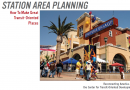 TOD 202: Station Area Planning: How to Make Great Transit-Oriented Places