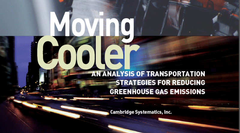 Moving Cooler: An Analysis of Transportation Strategies for Reducing Greenhouse Gas Emissions