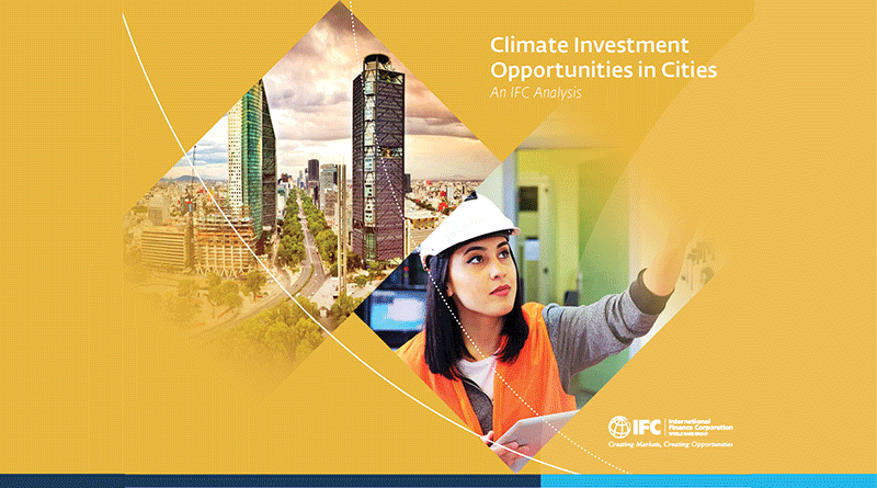Climate Investment Opportunities in Cities: An IFC Analysis