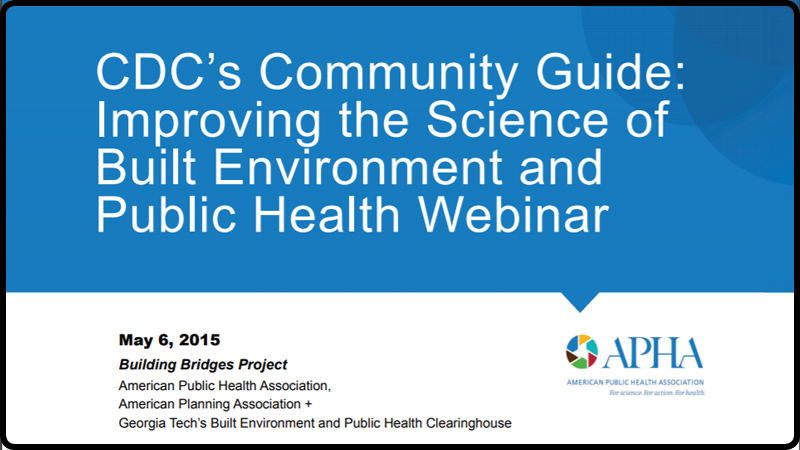 CDC's Community Guide: Improving the Science of Built environment and Public Health for Physical Activity (2015)