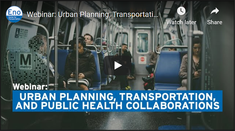 Urban Planning, Transportation, and Public Health Collaborations