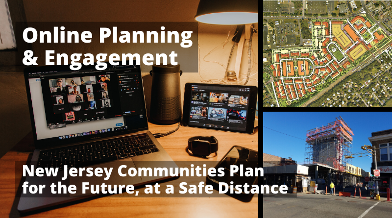 Online Planning & Engagement: New Jersey Communities Plan for the Future, at a Safe Distance
