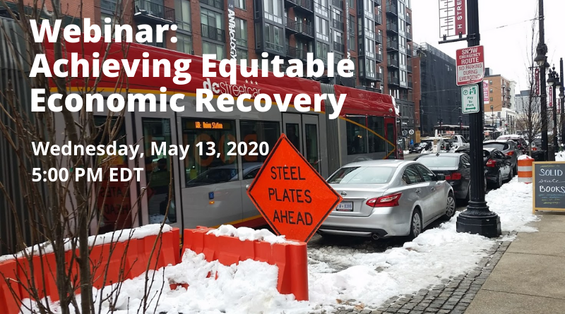 Webinar: Achieving Equitable Economic Recovery: How can public transit bolster an equitable economic recovery?
