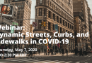 Webinar: Dynamic Streets, Curbs, and Sidewalks in COVID-19