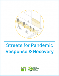 Streets for Pandemic Response & Recovery