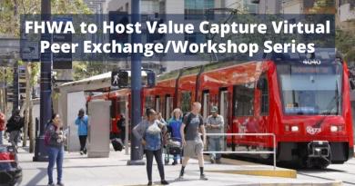 FHWA to Host Value Capture Virtual Peer Exchange/Workshop Series