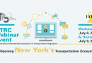 UTRC Webinar Series: Re-Opening New York's Transportation Ecosystem (7/8/20-7/9/20)