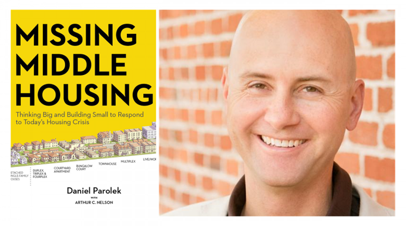 Webinar: Missing Middle Housing: Thinking Big and Building Small to Respond to Today's Housing Crisis (7/28)
