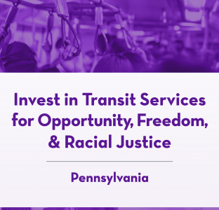 Courtesy of the National Campaign for Transit Justice, Just Strategy, and Pittsburghers for Public Transit