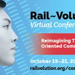 Banner image reads: Rail Volution Virtual Conference Reimagining Transit-Oriented Communities, October 19-21, 2021, railvolution.org/conference