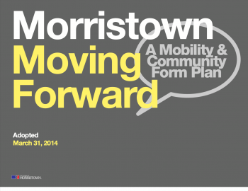 Comprehenstive plan cover, reading Morristown Moving Forward A Mobility & Community Form Plan, Adopted March 31, 2014
