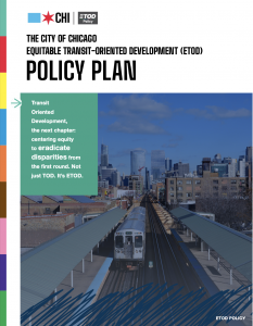 Image reads: The City of Chicago Equitable Transit Oriented Development (ETOD) Policy Plan with a picture of a train on the cover